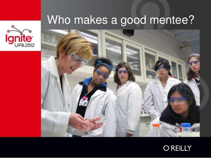 Who makes a good mentee?