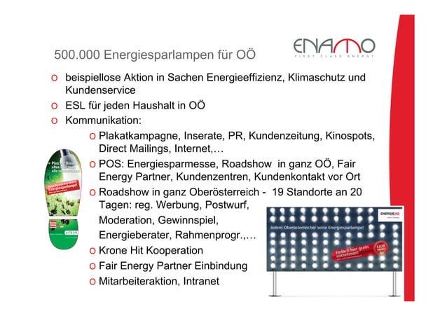 500.000 Energiesparlampen für OÖ O beispiellose Aktion in Sachen Energieeffizienz, Klimaschutz und Kundenservice O ESL f...
