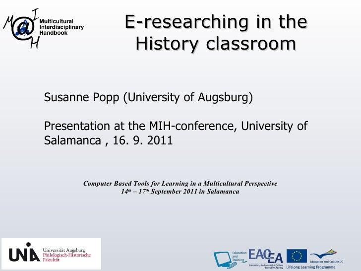 Susanne Popp (University of Augsburg) Presentation at the MIH-conference, University of  Salamanca , 16. 9. 2011 Compute...