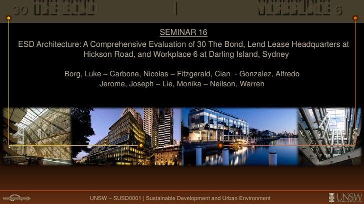 30 THE BOND                |                WORKPLACE 6<br />SEMINAR 16 <br />ESD Architecture: A Comprehensive Evaluat...