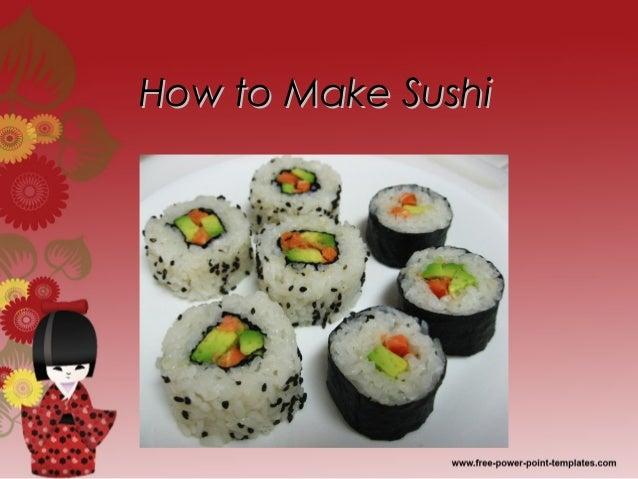 How to Make SushiHow to Make Sushi