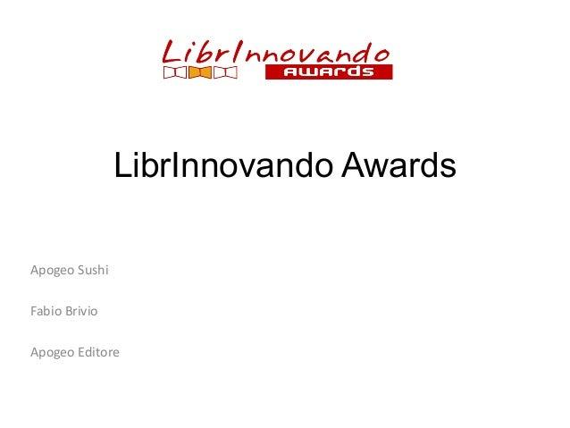 LibrInnovando Awards Apogeo Sushi Fabio Brivio Apogeo Editore