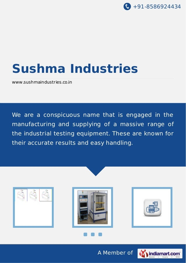 +91-8586924434 A Member of Sushma Industries www.sushmaindustries.co.in We are a conspicuous name that is engaged in the m...