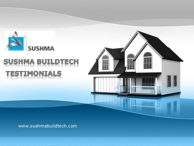PAGE 1     www.sushmabuildtech.comCompany Proprietary and Confidential