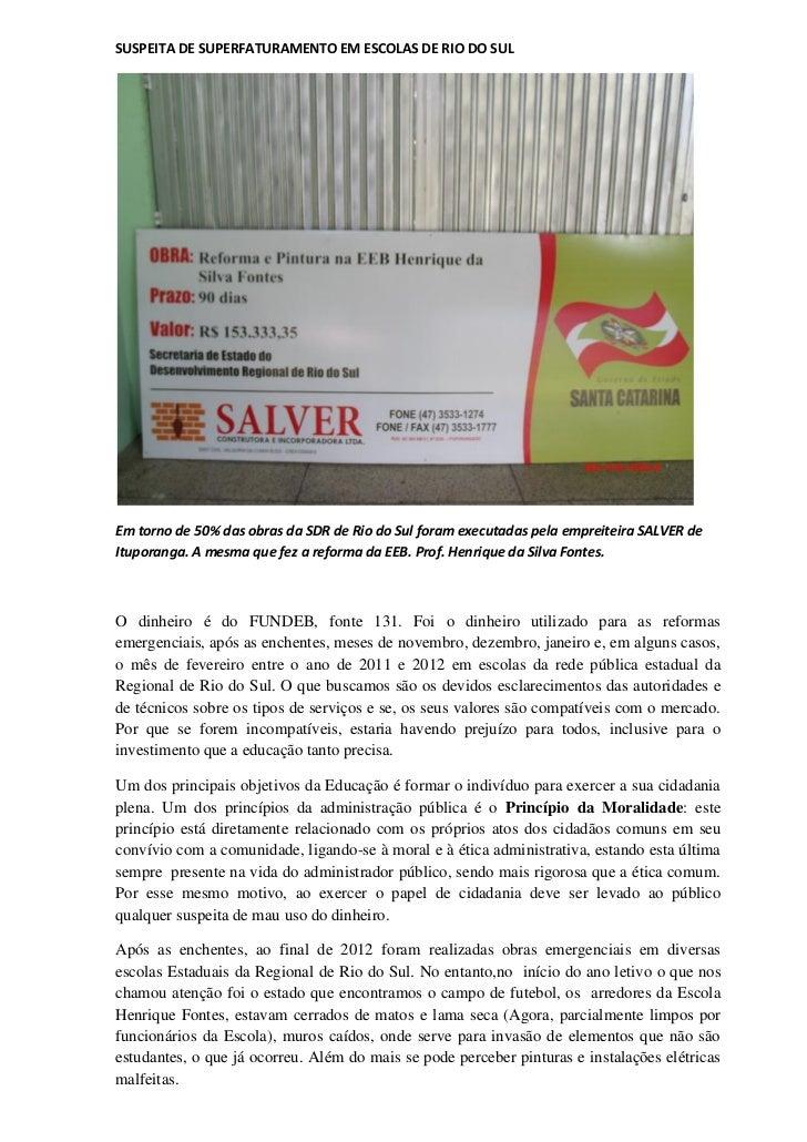 SUSPEITA DE SUPERFATURAMENTO EM ESCOLAS DE RIO DO SULEm torno de 50% das obras da SDR de Rio do Sul foram executadas pela ...