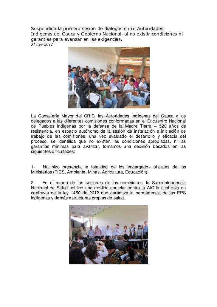 Suspendida la primera sesión de diálogos entre AutoridadesIndígenas del Cauca y Gobierno Nacional, al no existir condicion...