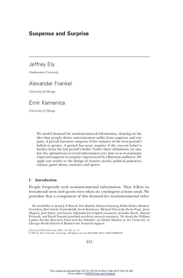 Suspense and Surprise Jeffrey Ely Northwestern University Alexander Frankel University of Chicago Emir Kamenica University...