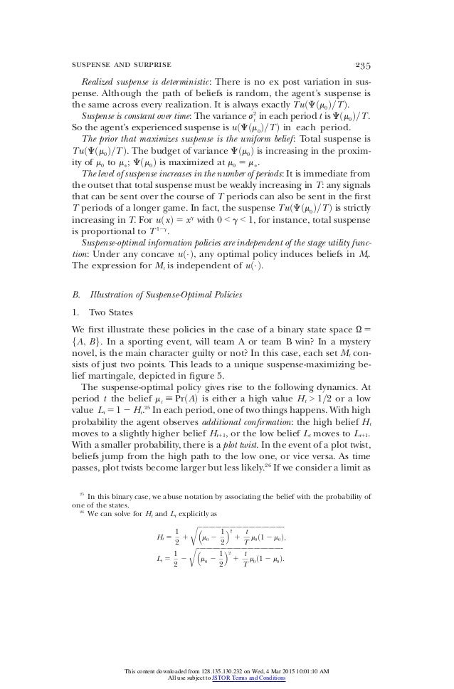 Realized suspense is deterministic: There is no ex post variation in sus- pense. Although the path of beliefs is random, t...