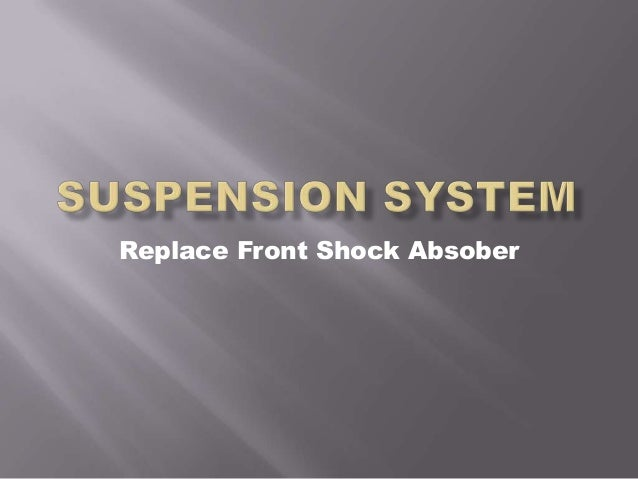 Replace Front Shock Absober