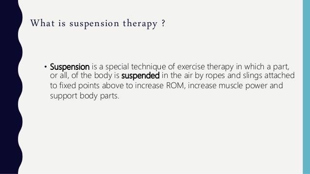 Suspension therapy Slide 3