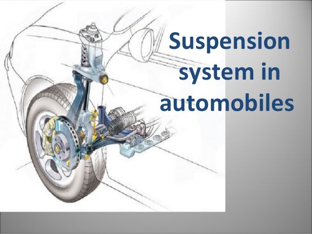 Suspension  system inautomobiles