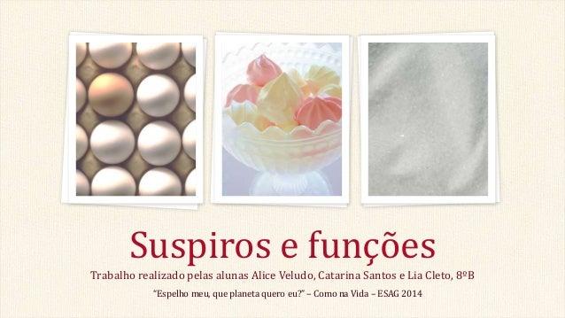 """Trabalho realizado pelas alunas Alice Veludo, Catarina Santos e Lia Cleto, 8ºB Suspiros e funções """"Espelho meu, que planet..."""