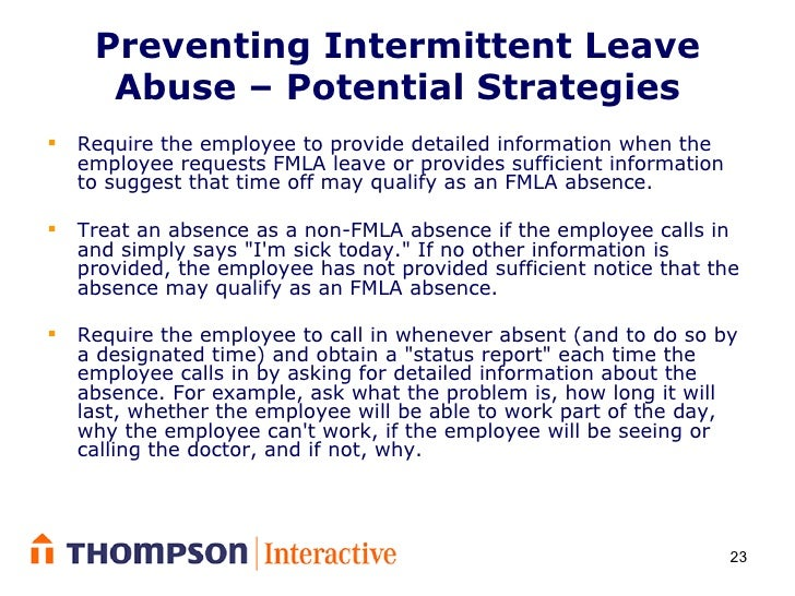 Controlling Intermittent Leave Under The Fmla