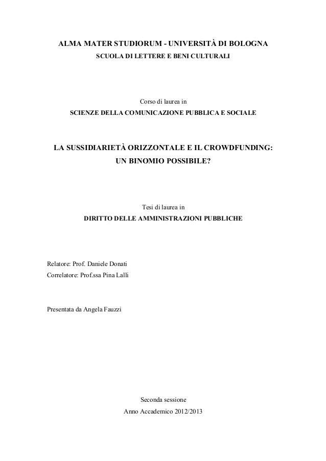 ALMA MATER STUDIORUM - UNIVERSITÀ DI BOLOGNA SCUOLA DI LETTERE E BENI CULTURALI Corso di laurea in SCIENZE DELLA COMUNICAZ...