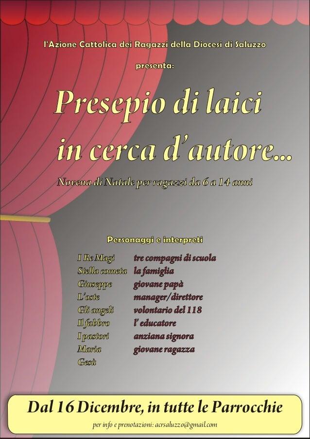 lAzione Cattolica dei Ragazzi della Diocesi di Saluzzo                             presenta:    Presepio di laici    in ce...