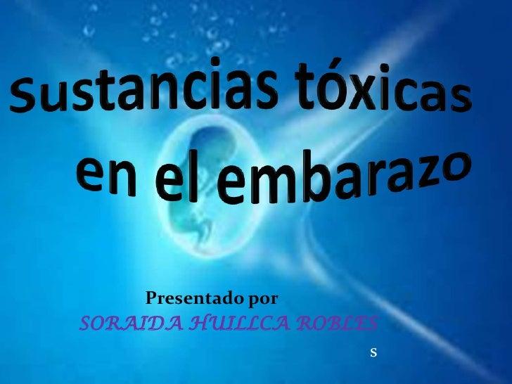 Presentado porSORAIDA HUILLCA ROBLES                     s