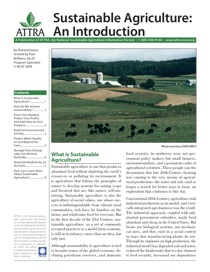 Sustainable Agriculture:   ATTRA An Introduction  A Publication of ATTRA, the National Sustainable Agriculture Information...