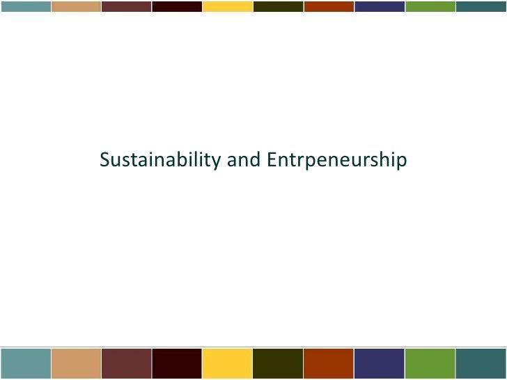 Sustainability and Entrpeneurship<br />