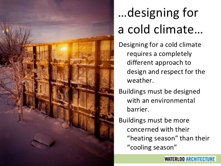 Sustainable design part two climate related issues for Cold climate house plans