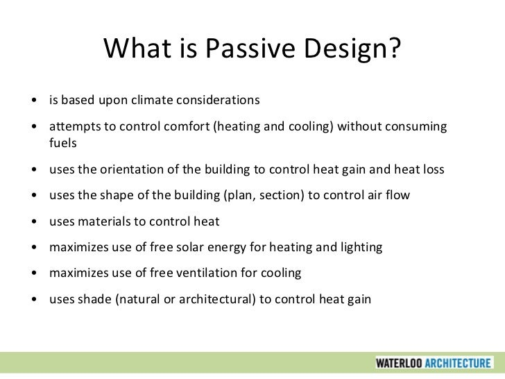 Architecture Design Philosophy sustainable design part three: the basic principles of passive design
