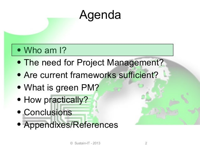 Greening our world through  green Project Management Slide 2