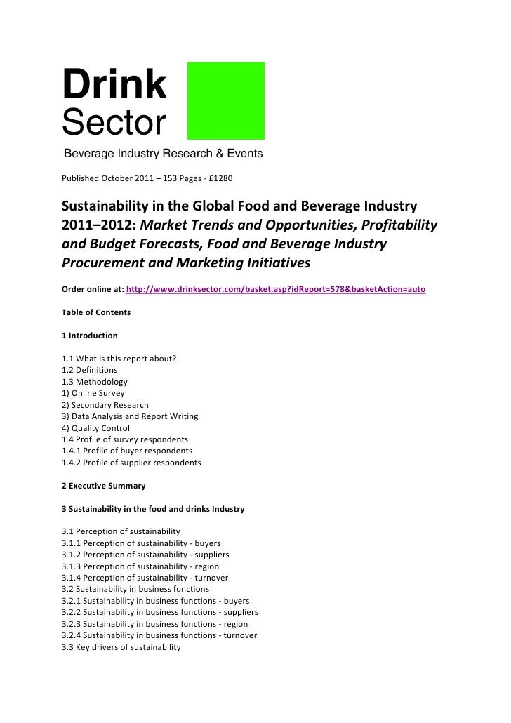 Published October 2011 – 153 Pages - £1280Sustainability in the Global Food and Beverage Industry2011–2012: Market Trends ...