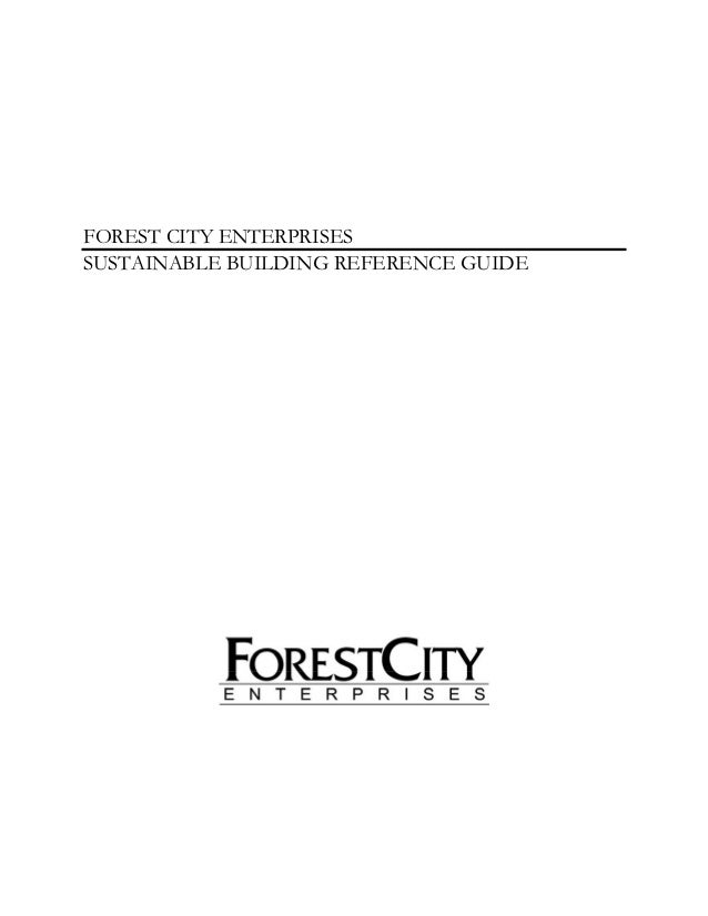 FOREST CITY ENTERPRISESSUSTAINABLE BUILDING REFERENCE GUIDE
