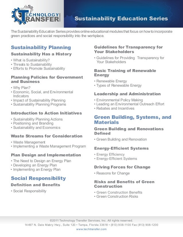 The Sustainability Education Series provides online educational modules that focus on how to incorporategreen practices an...
