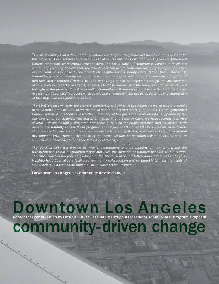 The Sustainability Committee of the Downtown Los Angeles Neighborhood Council is the applicant for          this proposal....