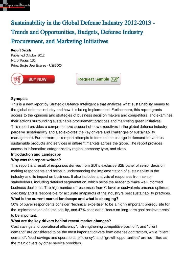 Sustainability in the Global Defense Industry 2012-2013 -Trends and Opportunities, Budgets, Defense IndustryProcurement, a...