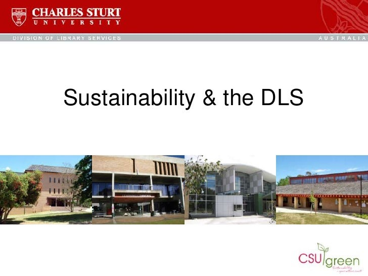 Sustainability & the DLS<br />