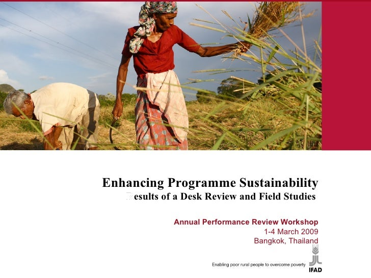 Enhancing Programme Sustainability Results of a Desk Review and Field Studies   Annual Annual Performance Review Workshop...