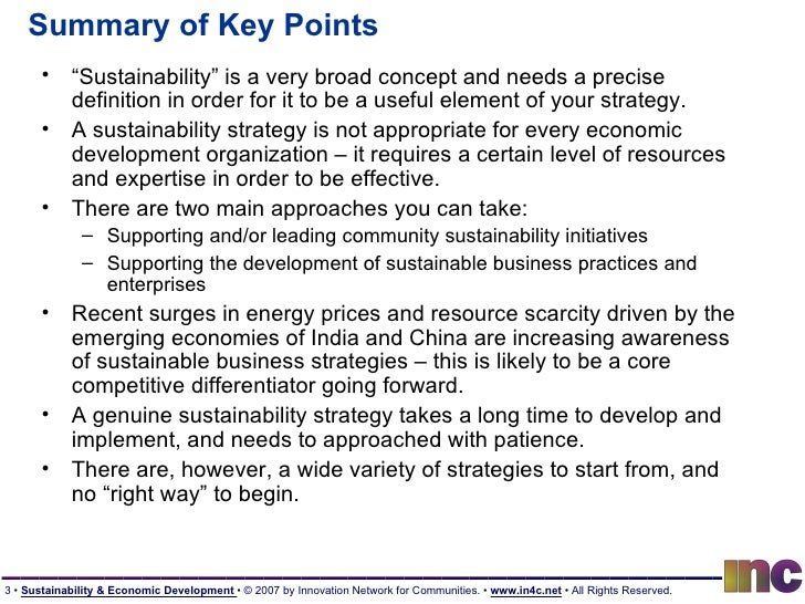 """Summary of Key Points <ul><li>"""" Sustainability"""" is a very broad concept and needs a precise definition in order for it to ..."""
