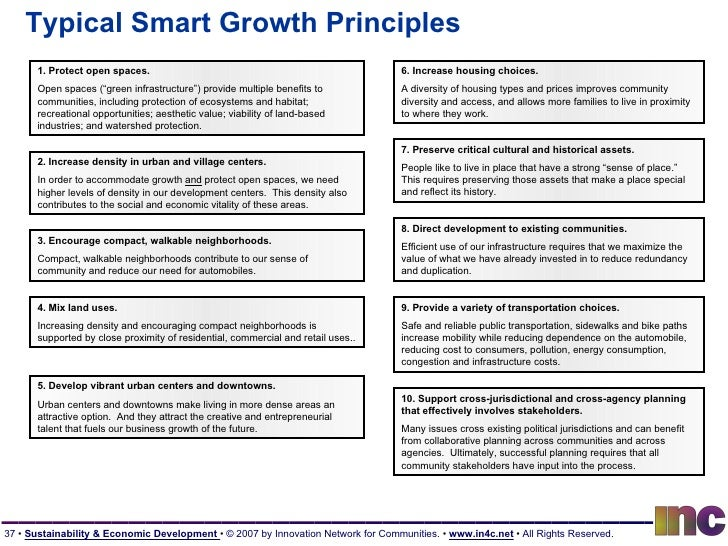 Typical Smart Growth Principles 2. Increase density in urban and village centers. In order to accommodate growth  and  pro...