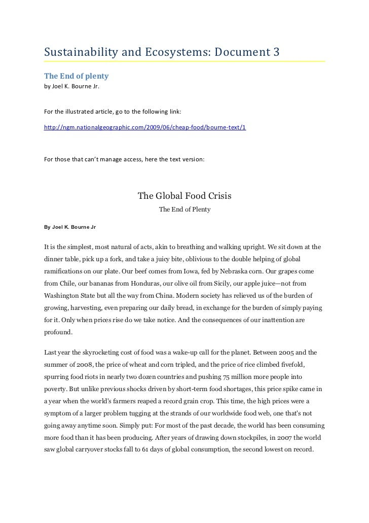 Sustainability and Ecosystems: Document 3The End of plentyby Joel K. Bourne Jr.For the illustrated article, go to the foll...