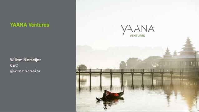 YAANA Ventures Willem Niemeijer CEO @willemniemeijer