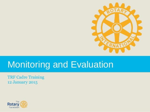 Monitoring and Evaluation TRF Cadre Training 12 January 2015