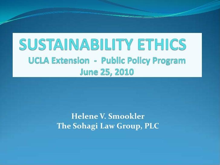 Helene V. SmooklerThe Sohagi Law Group, PLC