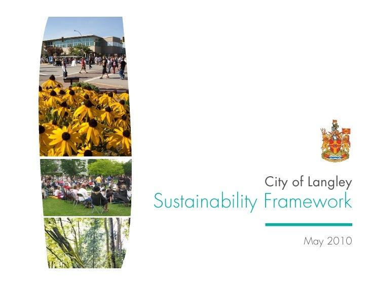 City of Langley Sustainability Framework                    May 2010
