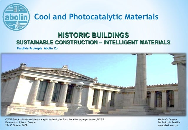 Cool and Photocatalytic Materials Perdikis Prokopis Αbolin Co HISTORIC BUILDINGS SUSTAINABLE CONSTRUCTION – INTELLIGENT MA...