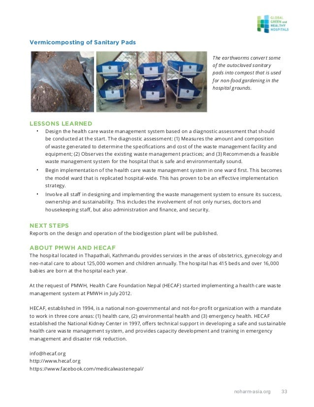 noharm-asia.org 33 Vermicomposting of Sanitary Pads The earthworms convert some of the autoclaved sanitary pads into compo...