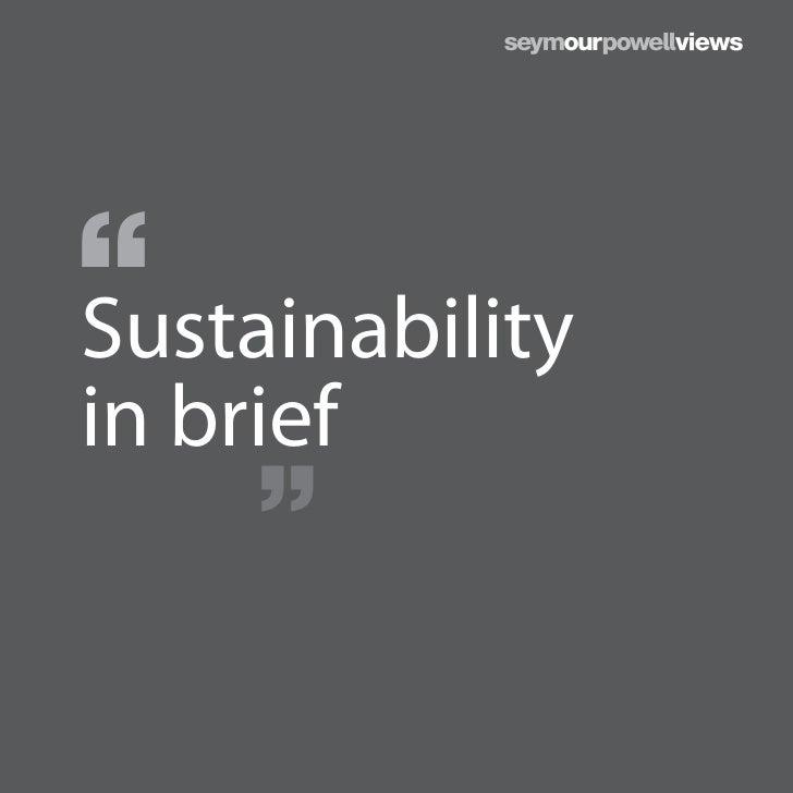 Sustainabilityin brief