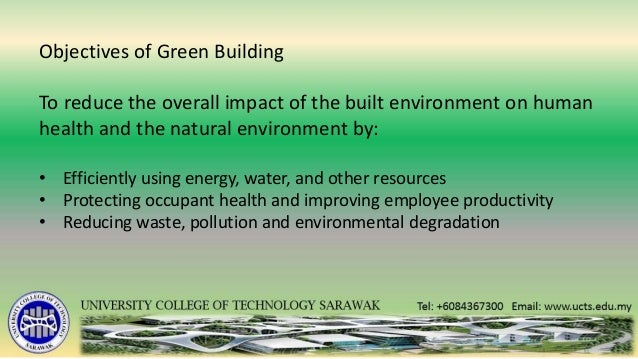 the construction of buildings and the effects to the environment It also involves the creation of products and systems with a light footprint on the environment considering environmental issues in construction effects any.