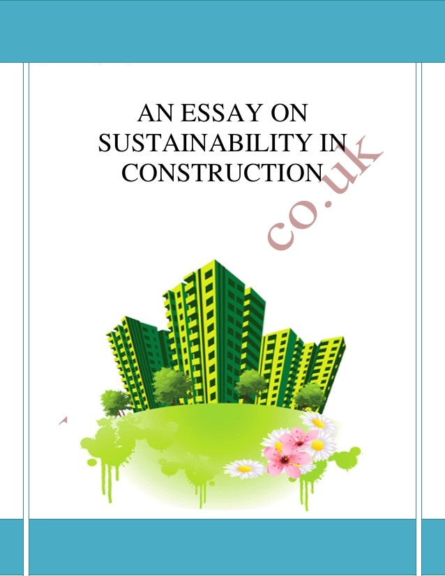 food sustainability essay Environmental sustainability essaysimagine you are at home it's 6:00 and the food is ready for dinner you look in the fridge and there is no more milk what are you.