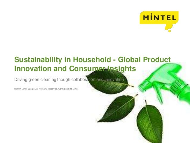 Sustainability in Household - Global Product  Innovation and Consumer Insights  Driving green cleaning though collaboratio...