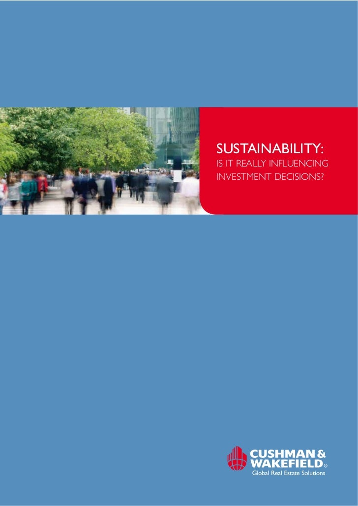 SUSTAINABILITY:IS IT REALLY INFLUENCINGINVESTMENT DECISIONS?