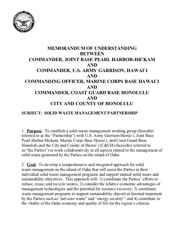 MEMORANDUM OF UNDERSTANDING                   BETWEEN  COMMANDER, JOINT BASE PEARL HARBOR-HICKAM                     AND  ...