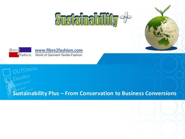 Sustainability Plus – From Conservation to Business Conversions