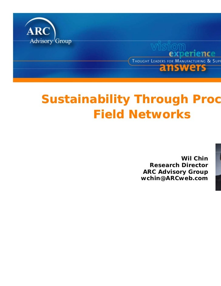 Sustainability Through PS t i bilit Th       h Process       Field Networks                         Wil Chin              ...