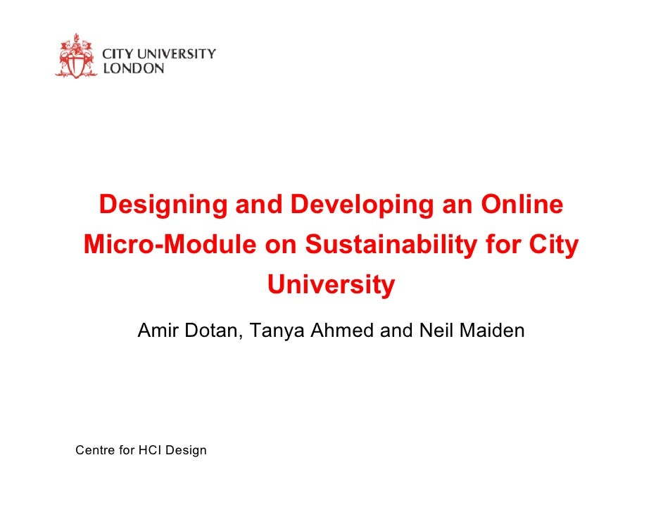 Designing and Developing an Online  Micro-Module on Sustainability for City               University          Amir Dotan, ...